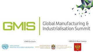 GMIS, GMIS2019 and the Future of Manufacturing