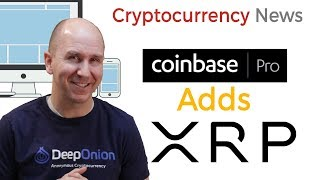 Coinbase Pro adds XRP Cryptocurrency For Trading   Cryptocurrency News 2019 thumbnail