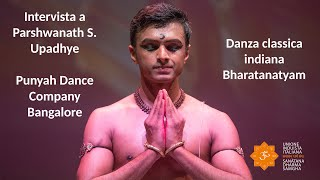 Induismo e Arte - intervista a Parshwanath S. Upadhye - Danza classica indiana Bharatanatyam