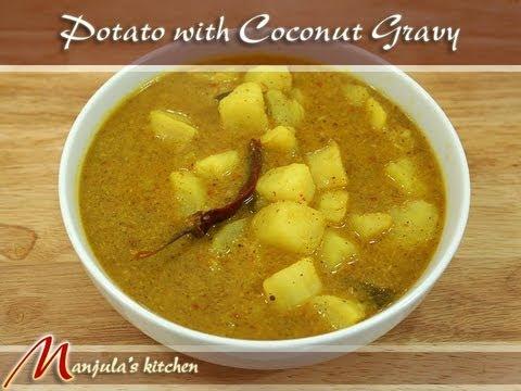 Potato With Coconut Gravy, South Indian Recipe By Manjula