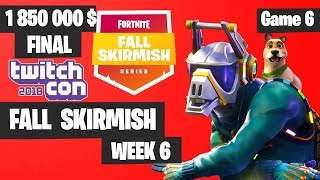Fortnite Fall Skirmish Week 6 Grand Final Game 6 Highlights - Fortnite TwitchCon