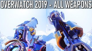 Overwatch 2019 - All Weapons [Three Years After Release]