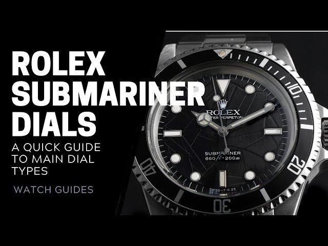 Rolex Submariner Dial Types | SwissWatchExpo [Watch 101]