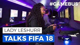 Lady Leshurr Talks FIFA 18 On The #GAMEBus