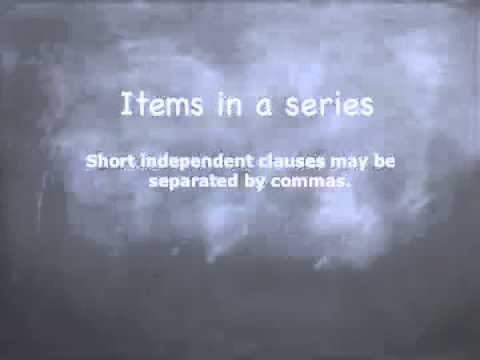 Commas  Items in a series