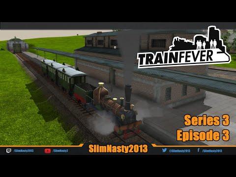 Train Fever - Series 3 / Episode 3