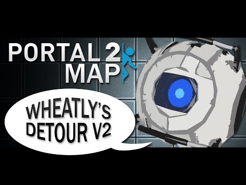Wheatley's Deatour V2 — Portal 2 Community Tests