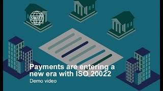 Payments are entering a new era with ISO 20022 | SWIFT
