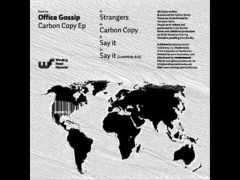 Carbon Copy - Office Gossip
