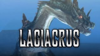 Monster Hunter - Meet the Lagiacrus