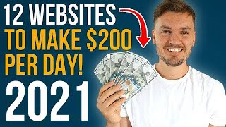 12 Websites To Make Money Online In 2020 ($200 A DAY!)