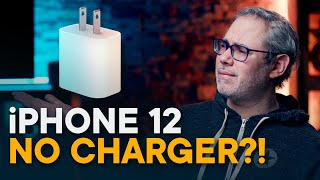 iPhone 12 — No Charger?!
