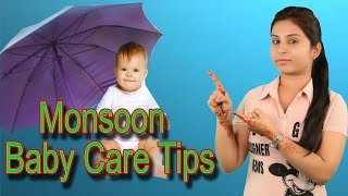 Gambar cover Monsoon Baby Care Tips मानसून बेबी केयर टिप्स | Baby Health Guide - Newborn Baby Care