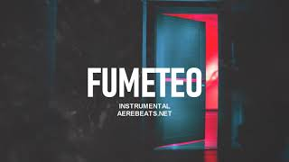 FUMETEO - Pista de Reggaeton Perreo Beat 2019 | Prod.By Aere Beats