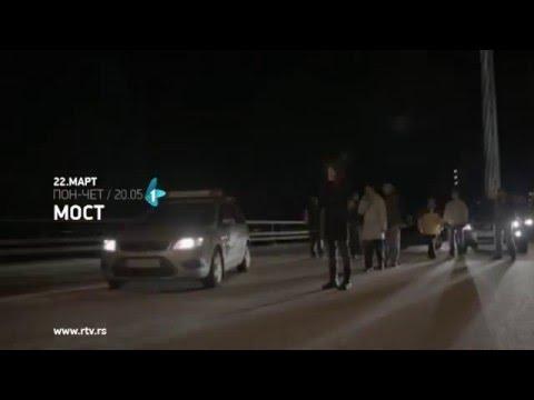 Most, serija  22.03.2016.