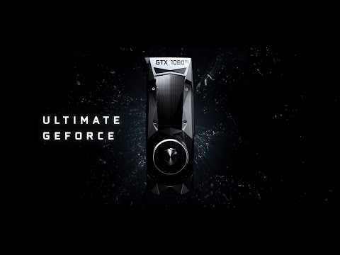 Introducing the GeForce GTX 1080 Ti – ULTIMATE GEFORCE