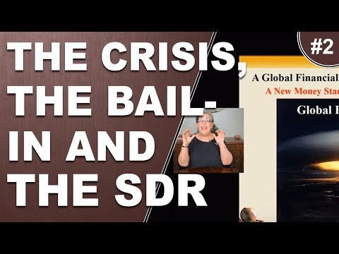 The Crisis, The Bail In and The SDR pt2  Default Risk Transfer Banking Bail ins and Bailouts