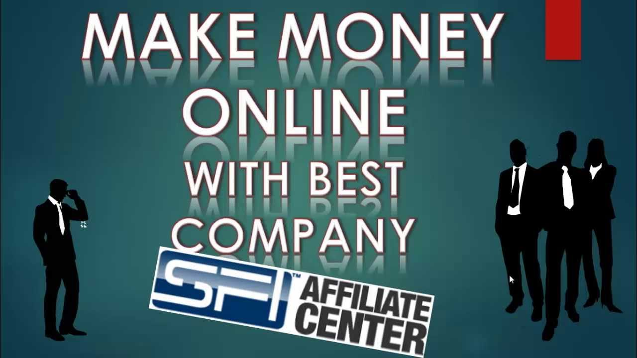 Tips to earn unlimited commission as a sfi affiliate
