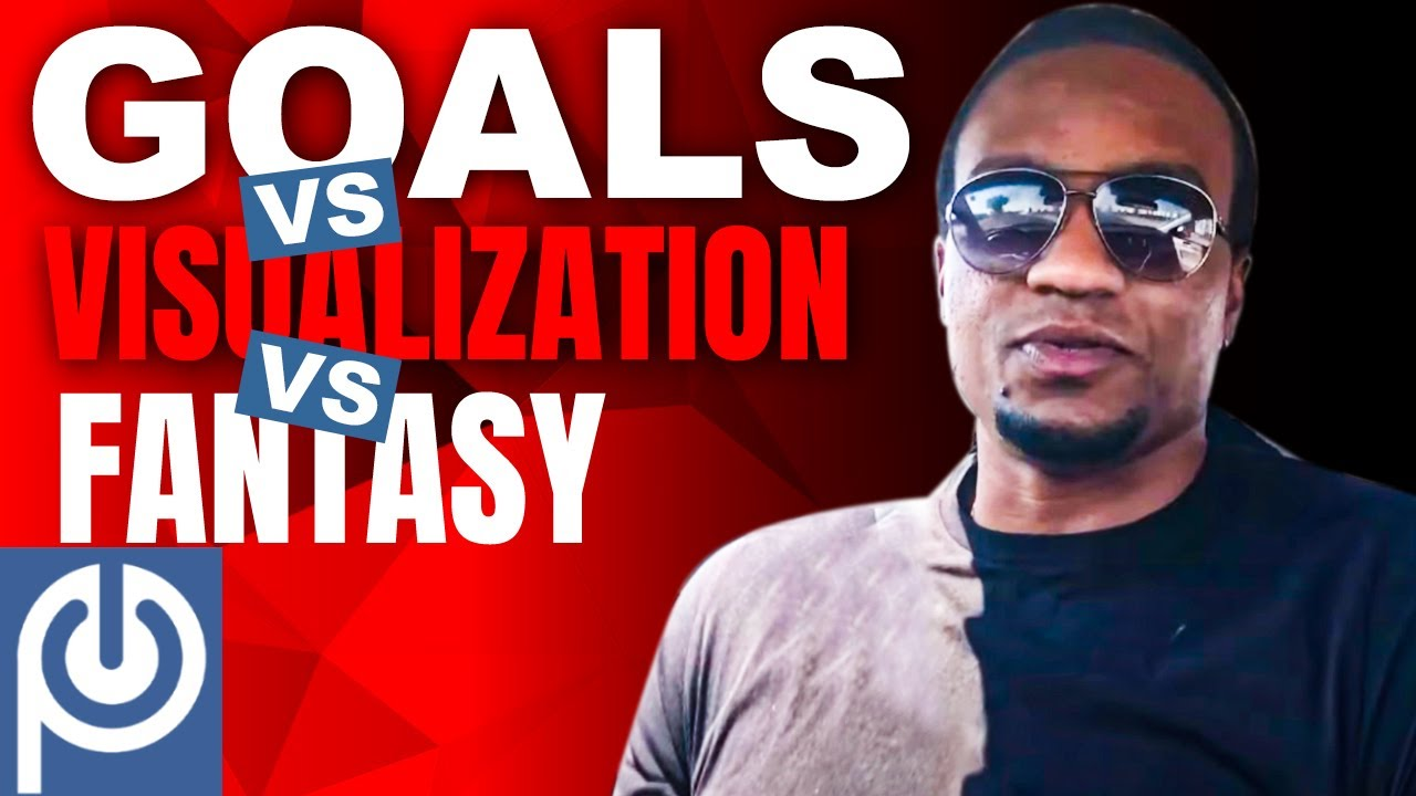 Goals vs Visualization vs Fantasy | Porn Reboot - JK Emezi