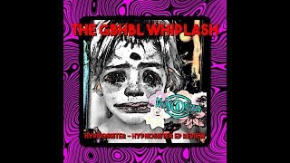GBHBL Whiplash: Hypnosister - Hypnosister EP Review