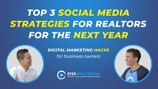 Top 3 social media strategies for realtors for the next year