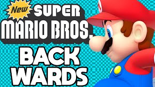 Is it Possible to Beat New Super Mario Bros Backwards?