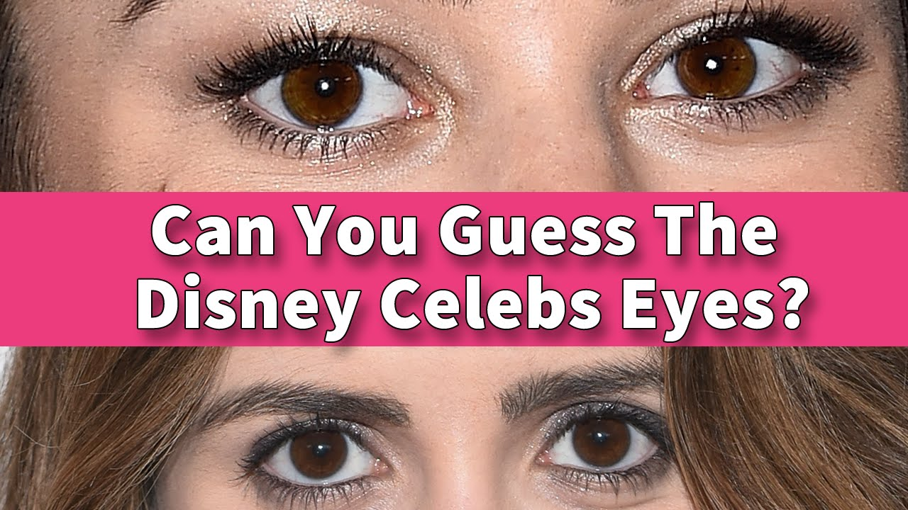 Can You Guess These Disney Channel Celebrity Eyes