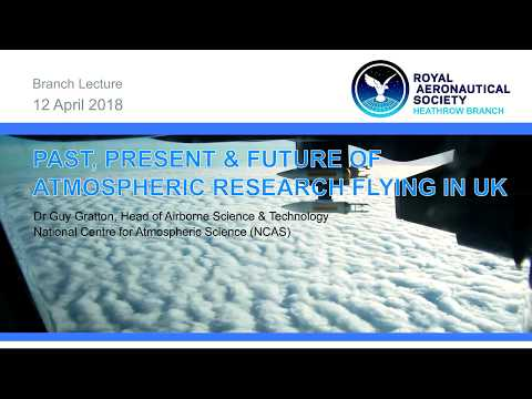 2018/04 LECTURE: Past, Present & Future of Atmospheric Research Flying in the UK
