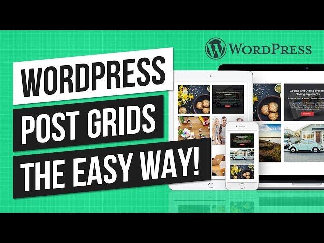 WordPress Post Grid Tutorial: Display WordPress Posts in a Grid Layout (2019)