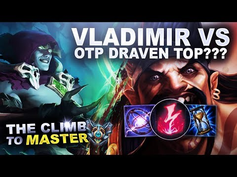 VLADIMIR VS OTP DRAVEN TOP??? + AMUMU BUNDLE CODES! - Climb to Master | League of Legends