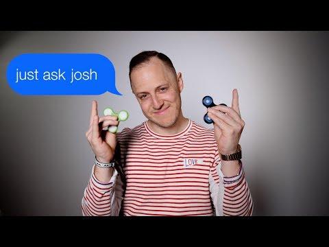 Do Fidget Spinners Impress Girls? : Just Ask Josh