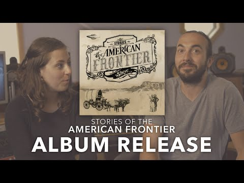 Album Release! Stories of the American Frontier Now Available