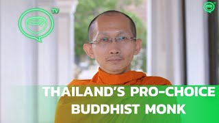 Being Thailand's Pro-Choice Buddhist Monk | Coconuts TV