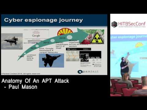 #HITB2016AMS CommSec Track D2 - Anatomy Of An APT Attack - Paul Mason