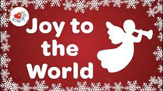 Joy to the World Christmas Carol with Lyrics 2019