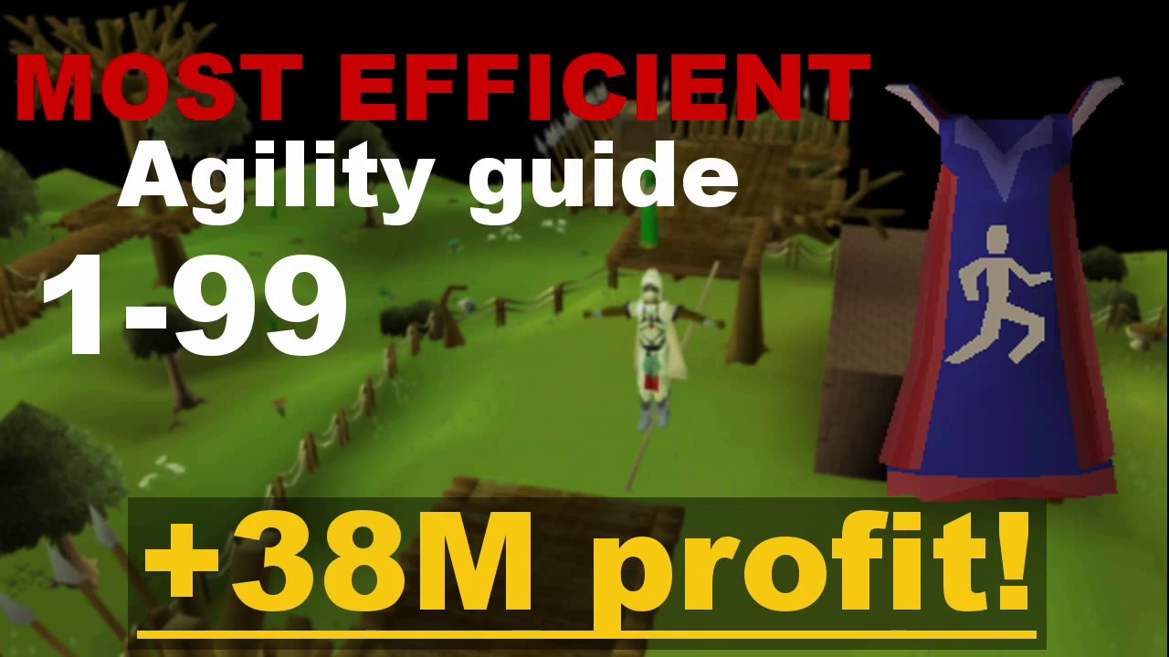 1 99 agility guide 38m profit oldschool 2007scape osrs youtube