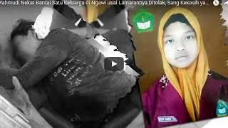 Mahmudi Nekat Bantai Satu Keluarga di Ngawi usai Lamarannya Ditolak, Sang Kekasih yang Dilamar Tewas