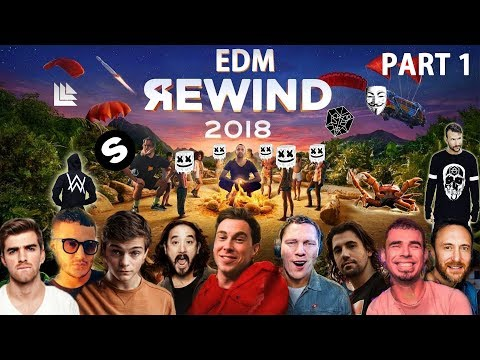 EDM REWIND 2018 - PART 1