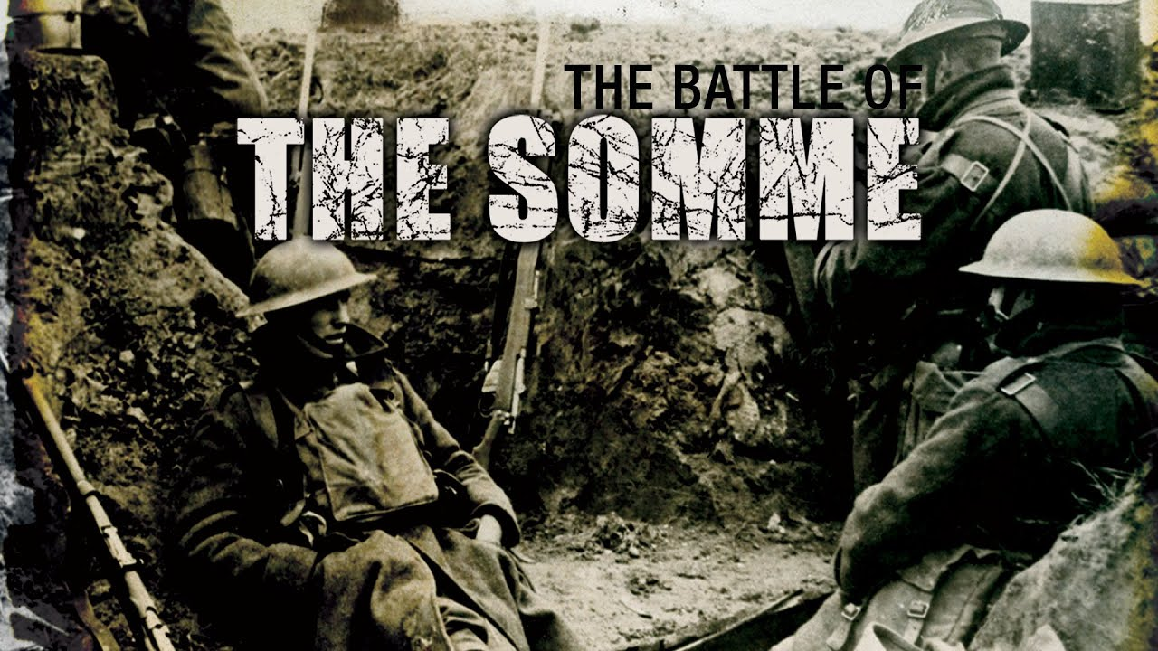 The Battle Of The Somme - Full Documentary - YouTube