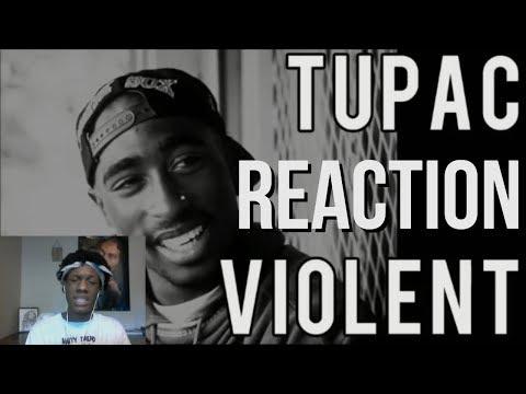 2Pac  Violent Reaction