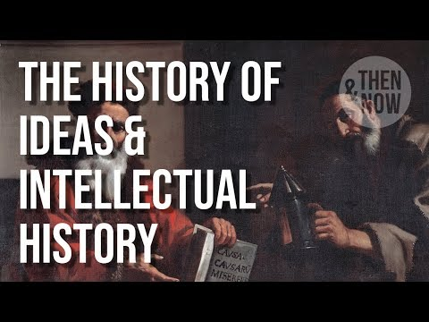 The History Of Philosophy, History Of Ideas & Intellectual History