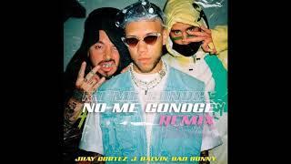No me conoce Remix - Jhay Cortez Ft J Balvin y Bad Bunny (letra)