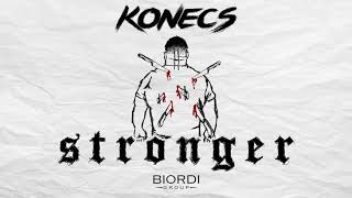 KONECS - Stronger [ Audio]