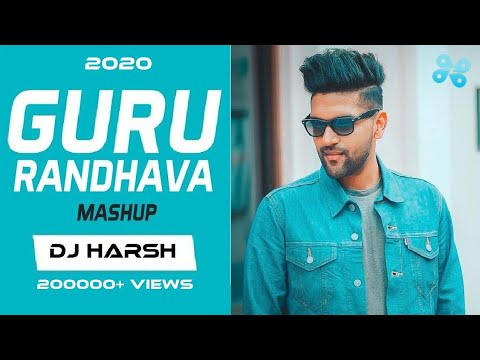 Guru Randhawa Mashup 2018 | DJ Harsh Remix Song