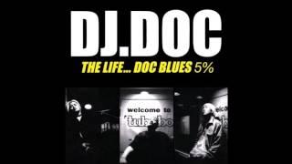 DJ DOC   비애 (가사 첨부)