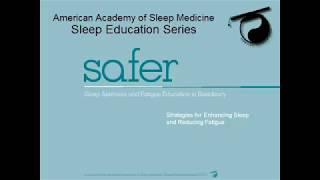 Sleep, Alertness and Fatigue Education in Residency (SAFER)