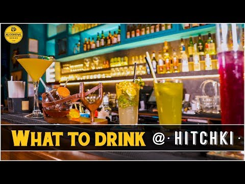 What To Drink At: HITCHKI | Mumbai