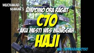 Kata kata mutiara motor C70 modifikasi motor Indonesia hihi....