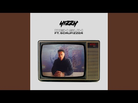 Yizzy – Deh Suh