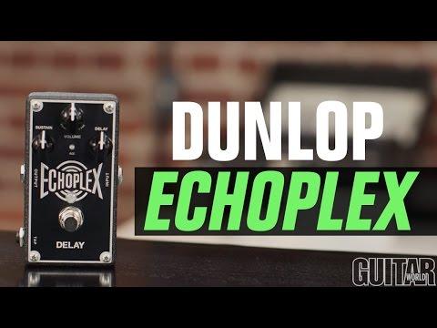 Dunlop Echoplex Demo